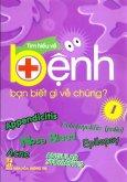 Tìm Hiểu Về Bệnh - Bạn Biết Gì Về Chúng? (Bộ Sách Dùng Cho Học Sinh Tiểu Học) (Trọn Bộ 6 Tập)