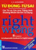 Từ Đúng - Từ Sai (Right - Wrong) - Tái Bản 2015