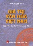 Giá Trị Văn Hóa Việt Nam - Truyền Thống Và Biến Đổi