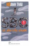 SBC Là Săn Bắt Chuột (Tái Bản 2016)
