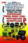 Soạn Bài Giảng Tương Tác Với Powerpoint Visual Basic (VBA) Quiz Builder & Adobe Flash