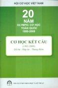 20 Năm Olympic Cơ Học Toàn Quốc 1989 - 2008 Cơ Học Kết Cấu (1991 - 2008) Đề Thi - Đáp Án - Thang Điểm