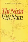 Thi Nhân Việt Nam (Bìa Cứng) - Tái Bản 2016