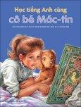 Học Tiếng Anh Cùng Cô Bé Mác-tin (Bìa Mềm)