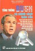 Tổng Thống Bush Và Chính Sách Toàn Cầu