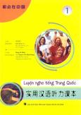 Luyện Nghe Tiếng Trung Quốc - Tập 1 (Kèm 3 CD)