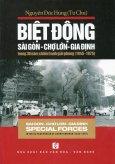 Biệt Động Sài Gòn - Chợ Lớn - Gia Định Trong 30 Năm Chiến Tranh Giải Phóng (1945-1975) - Song Ngữ