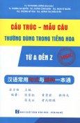 Cấu Trúc - Mẫu Câu Thường Dùng Trong Tiếng Hoa Từ A Đến Z