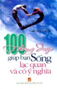 100 Thông Điệp Giúp Bạn Sống Lạc Quan Và Có Ý Nghĩa