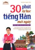 30 Phút Tự Học Tiếng Hàn Mỗi Ngày (Tặng Kèm CD)
