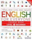 Tiếng Anh Cho Mọi Người - English For Everyone Course Book Level 1 Beginner (Kèm 1 CD)