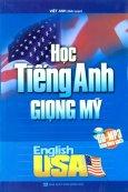 Học Tiếng Anh Giọng Mỹ (Dùng Kèm CD - MP3)