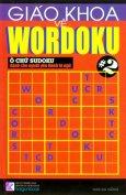 Giáo Trình Về Wordoku - Ô Chữ Sudoku Dành Cho Người Yêu Thích Từ Ngữ - Tập 2