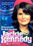 Bí Ẩn Cuộc Đời Đệ Nhất Phu Nhân Jackie Kennedy