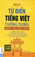 Từ Điển Tiếng Việt Thông Dụng Dành Cho Học Sinh (Bìa Cứng Vàng)