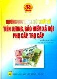 Những Quy Định Mới Nhất Về Tiền Lương, Bảo Hiểm Xã Hội, Phụ Cấp, Trợ Cấp