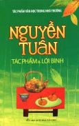 Nguyễn Tuân - Tác Phẩm & Lời Bình
