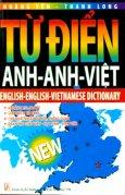 Từ Điển Anh - Anh - Việt (Khoảng 250.000 Từ)