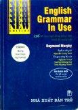 English Grammar In Use (136 Đề Mục Ngữ Pháp Tiếng Anh Trình Độ Trung Cấp)