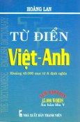 Từ Điển Việt - Anh (Khoảng 45.000 Mục Từ Và Định Nghĩa)