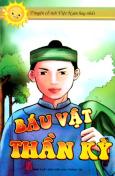 Truyện Cổ Tích Việt Nam Hay Nhất - Báu Vật Thần Kỳ