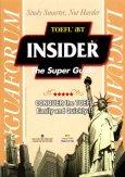 TOEFL iBT Insider The Super Guide (Dùng Kèm Đĩa MP3)