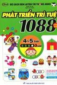 Bộ Sách Rèn Luyện Trí Thông Minh - 1088 Câu Đố Phát Triển Trí Tuệ 4 - 5 Tuổi (Cấp Độ 3 Sao)