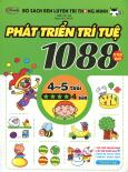 Bộ Sách Rèn Luyện Trí Thông Minh - 1088 Câu Đố Phát Triển Trí Tuệ 4 - 5 Tuổi (Cấp Độ 4 Sao)