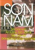 Sơn Nam - Sài Gòn Xưa, Ấn Tượng 300 Năm Và Tiếp Cận Với Đồng Bằng Sông Cửu Long