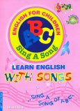 Sing A Song Of ABC - Learn English With Songs (Kèm 2 CD)