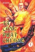 Tà Công Phật Chưởng (Trọn Bộ 4 Tập)