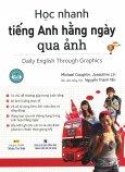 Học Nhanh Tiếng Anh Hằng Ngày Qua Ảnh (Kèm 1 CD)
