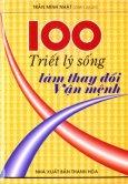 100 Triết Lý Sống Làm Thay Đổi Vận Mệnh