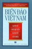 Biển Đảo Việt Nam - Lịch Sử, Chủ Quyền, Kinh Tế, Văn Hóa