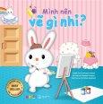 Phát Triển Trí Thông Minh Cùng Thỏ Hoppy Bunny - Mình Nên Vẽ Gì Nhỉ? (Song Ngữ)