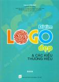 Đi Tìm Logo Đẹp Và Các Kiểu Thương Hiệu - Tập 3
