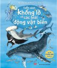 Big Book Of Sea Creatures - Cuốn Sách Khổng Lồ Về Các Loài Động Vật Biển
