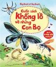 Big Book Of Big Bugs - Cuốn Sách Khổng Lồ Về Những Con Bọ