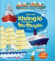 Big Book Of Big Ships - Cuốn Sách Khổng Lồ Về Các Loại Tàu Thuyền