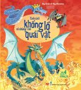 Big Book Of Big Monsters - Cuốn Sách Khổng Lồ Về Những Con Quái Vật