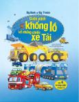 Big Book Of Big Trucks - Cuốn Sách Khổng Lồ Về Những Chiếc Xe Tải