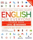 Tiếng Anh Cho Mọi Người - English For Everyone Course Book Level 2 Beginner (Kèm 1 CD)