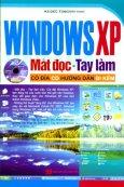Windows XP Mắt Đọc - Tay Làm (Có Đĩa CD Hướng Dẫn Đi Kèm)