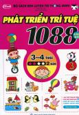 Bộ Sách Rèn Luyện Trí Thông Minh - 1088 Câu Đố Phát Triển Trí Tuệ 3 - 4 Tuổi (Cấp Độ 2 Sao)
