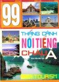 99 Thắng Cảnh Nổi Tiếng Châu Á