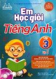 Em Học Giỏi Tiếng Anh Lớp 3 - Tập 2 (Tặng Kèm CD)