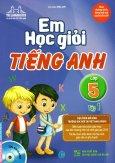 Em Học Giỏi Tiếng Anh Lớp 5 - Tập 1 (Tặng Kèm CD)