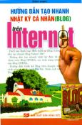 Hướng Dẫn Tạo Nhanh Nhật Ký Cá Nhân (Blog) Trên Internet