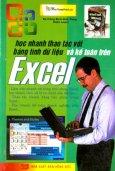 Học Nhanh Thao Tác Với Bảng Tính Dữ Liệu Và Kế Toán Trên Excel