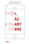 Thiện, Ác Và Smartphone